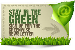 sign up for the greenwise newsletter